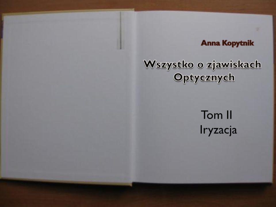 Tom II Iryzacja