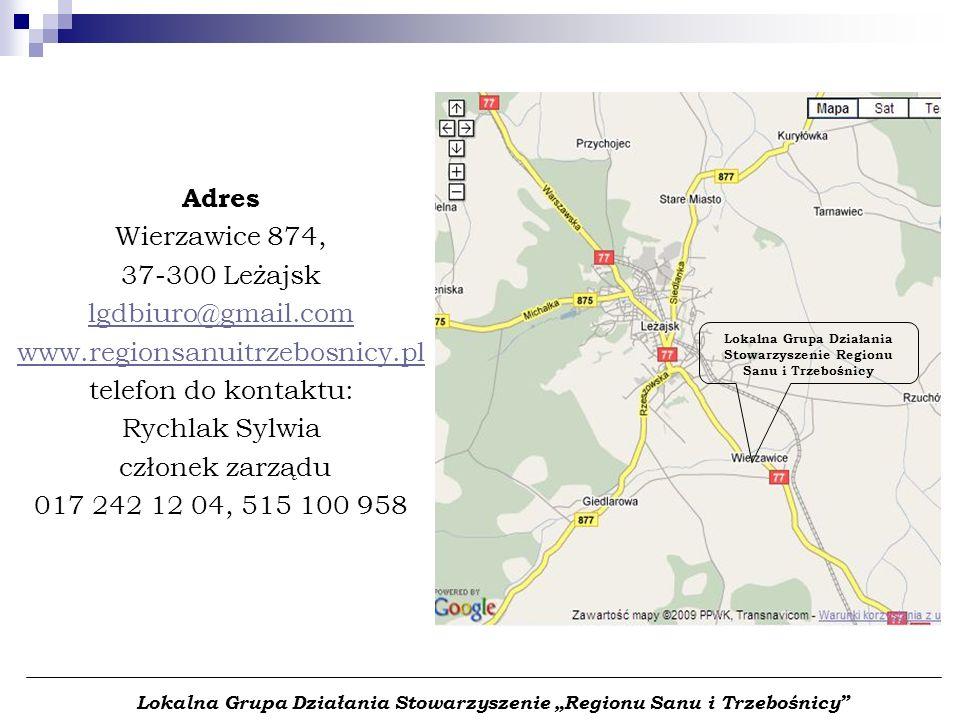Adres Wierzawice 874, 37-300 Leżajsk lgdbiuro@gmail.com www.regionsanuitrzebosnicy.pl telefon do kontaktu: Rychlak Sylwia członek zarządu 017 242 12 0
