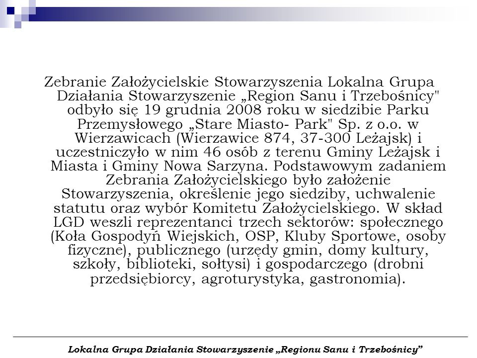 Zebranie Założycielskie Stowarzyszenia Lokalna Grupa Działania Stowarzyszenie Region Sanu i Trzebośnicy