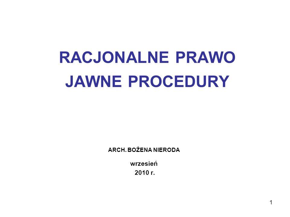 2 Racjonalne prawo i jawne procedury – to dwa pojęcia często pojawiające się podczas dyskusji na temat jakości systemu prawnego.