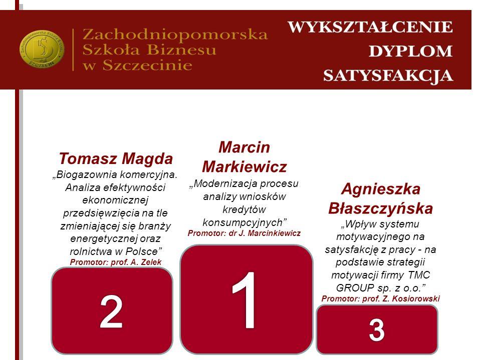 Marcin Markiewicz Modernizacja procesu analizy wniosków kredytów konsumpcyjnych Promotor: dr J. Marcinkiewicz Tomasz Magda Biogazownia komercyjna. Ana