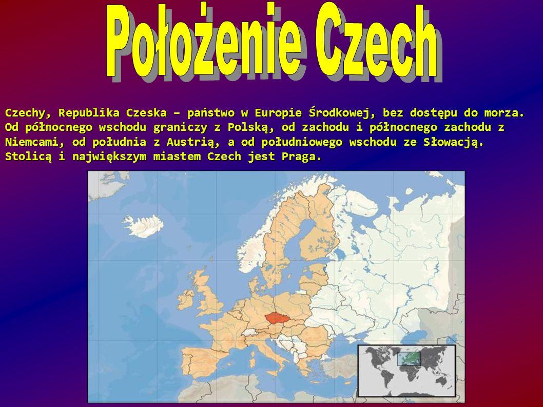 Czechy, Republika Czeska – państwo w Europie Środkowej, bez dostępu do morza.