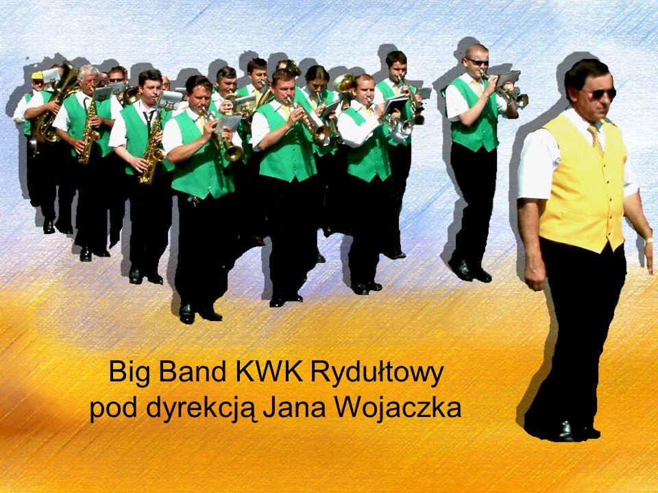 Big Band KWK Rydułtowy pod dyrekcją Jana Wojaczka