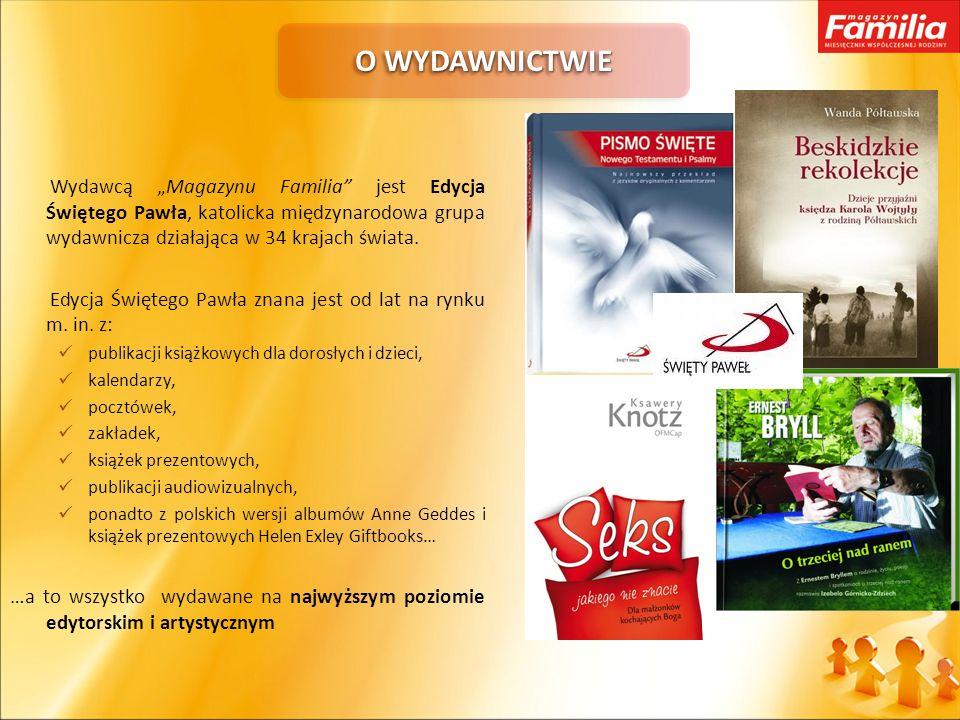 Wydawcą Magazynu Familia jest Edycja Świętego Pawła, katolicka międzynarodowa grupa wydawnicza działająca w 34 krajach świata. Edycja Świętego Pawła z