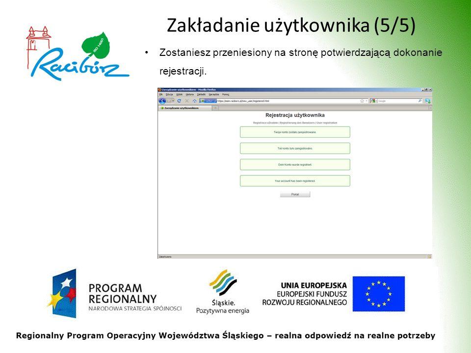 Zakładanie użytkownika (5/5) Zostaniesz przeniesiony na stronę potwierdzającą dokonanie rejestracji.