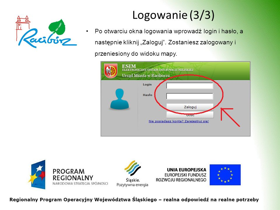 Logowanie (3/3) Po otwarciu okna logowania wprowadź login i hasło, a następnie kliknij Zaloguj. Zostaniesz zalogowany i przeniesiony do widoku mapy.