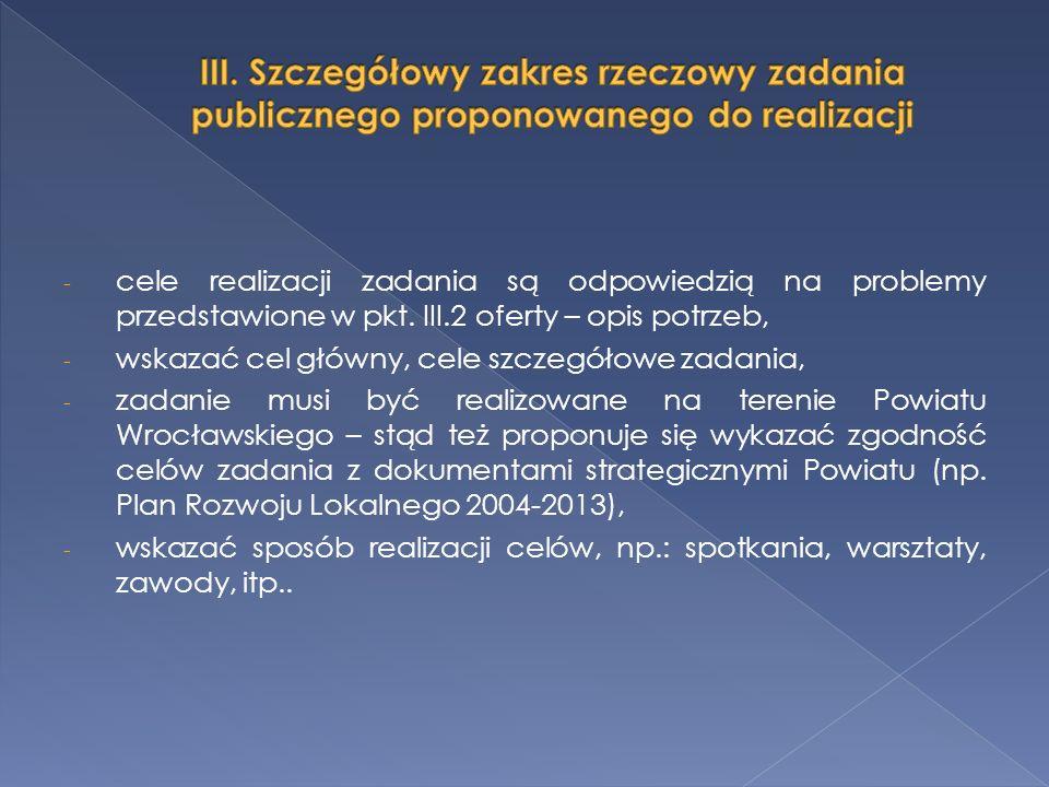 - cele realizacji zadania są odpowiedzią na problemy przedstawione w pkt.