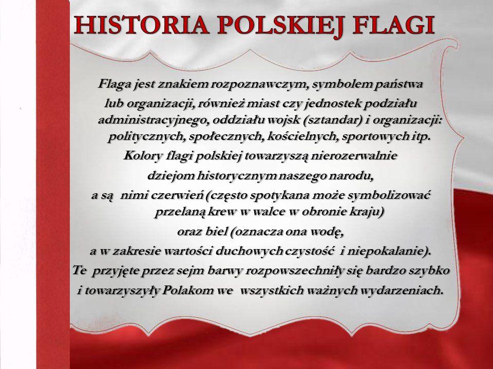 A skąd się wzięły w ogóle barwy polskiej flagi.
