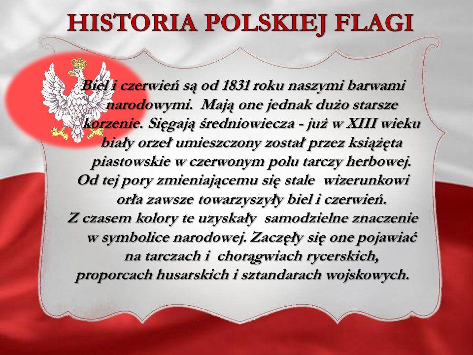 Po odzyskaniu niepodległości, w ustawie z dnia 1 sierpnia 1919 roku zatwierdzonej przez sejm zapisano że Za barwy Rzeczypospolitej Polskiej uznaje się kolory biały i czerwony w podłużnych pasach, równoległych, podłużnych pasach, równoległych, z których górny - biały, dolny zaś - czerwony .