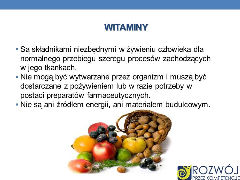 Są składnikami niezbędnymi w żywieniu człowieka dla normalnego przebiegu szeregu procesów zachodzących w jego tkankach. Nie mogą być wytwarzane przez