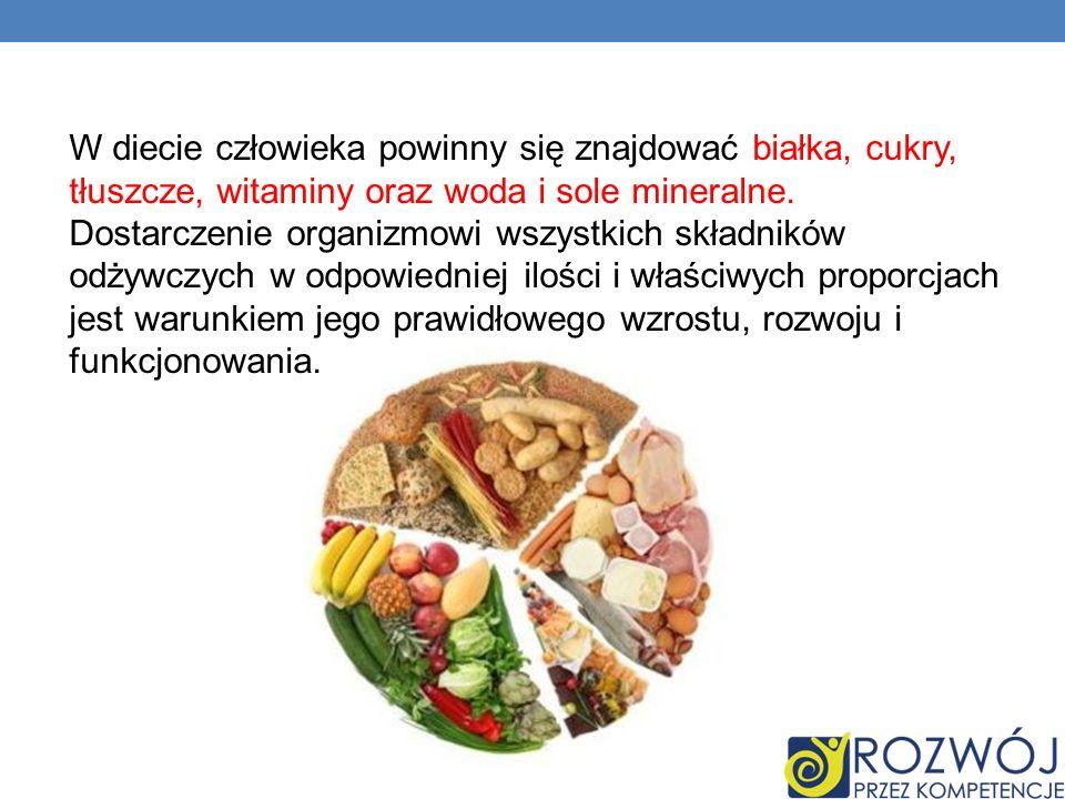 W diecie człowieka powinny się znajdować białka, cukry, tłuszcze, witaminy oraz woda i sole mineralne. Dostarczenie organizmowi wszystkich składników