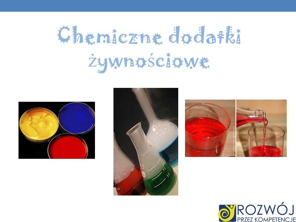 Chemiczne dodatki ż ywno ś ciowe