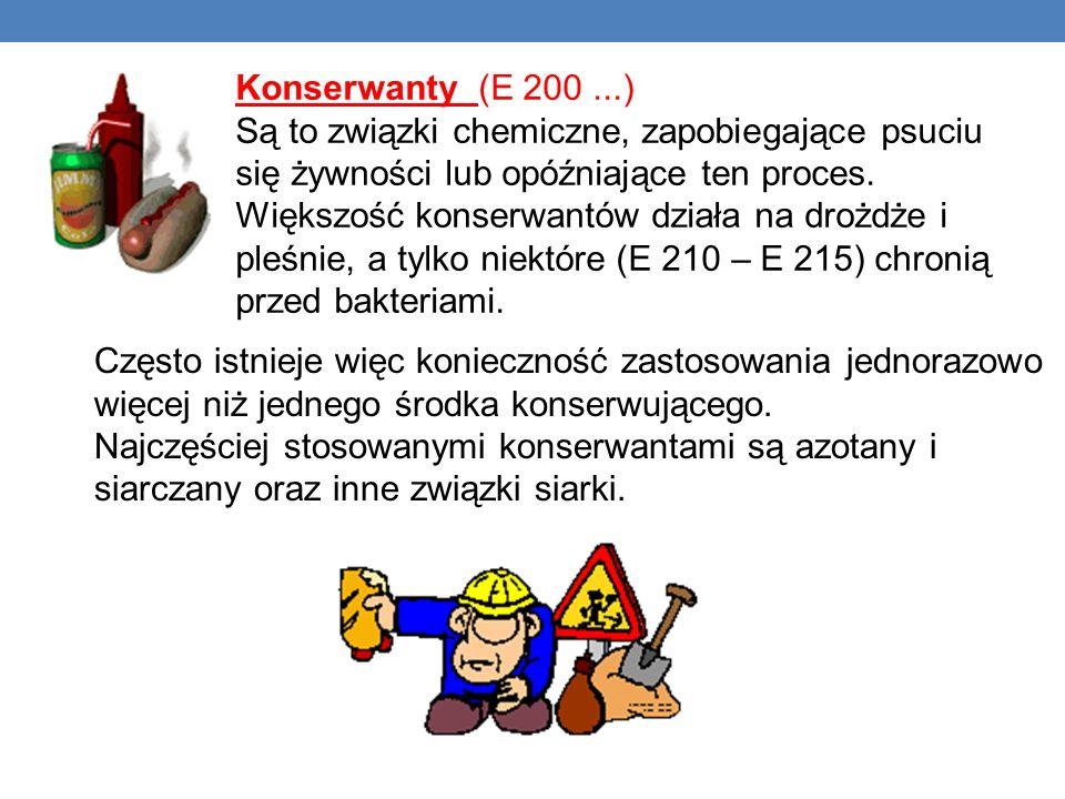 Konserwanty (E 200...) Są to związki chemiczne, zapobiegające psuciu się żywności lub opóźniające ten proces. Większość konserwantów działa na drożdże