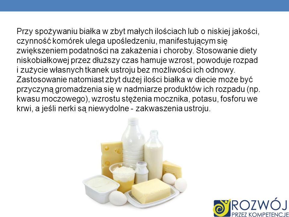 Przy spożywaniu białka w zbyt małych ilościach lub o niskiej jakości, czynność komórek ulega upośledzeniu, manifestującym się zwiększeniem podatności