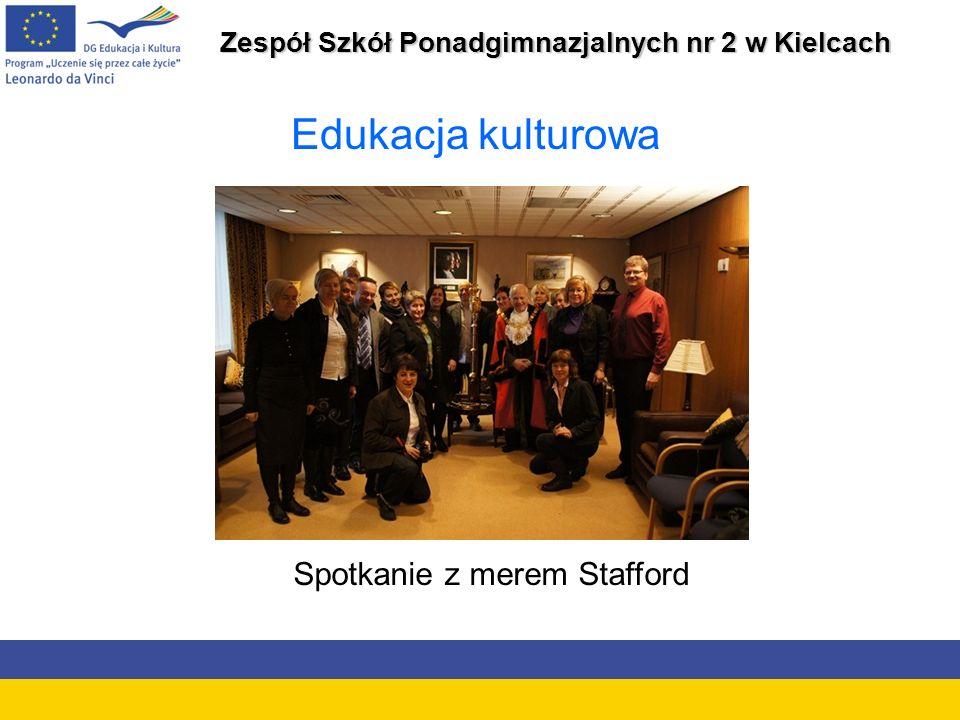 Zespół Szkół Ponadgimnazjalnych nr 2 w Kielcach Edukacja kulturowa Spotkanie z merem Stafford