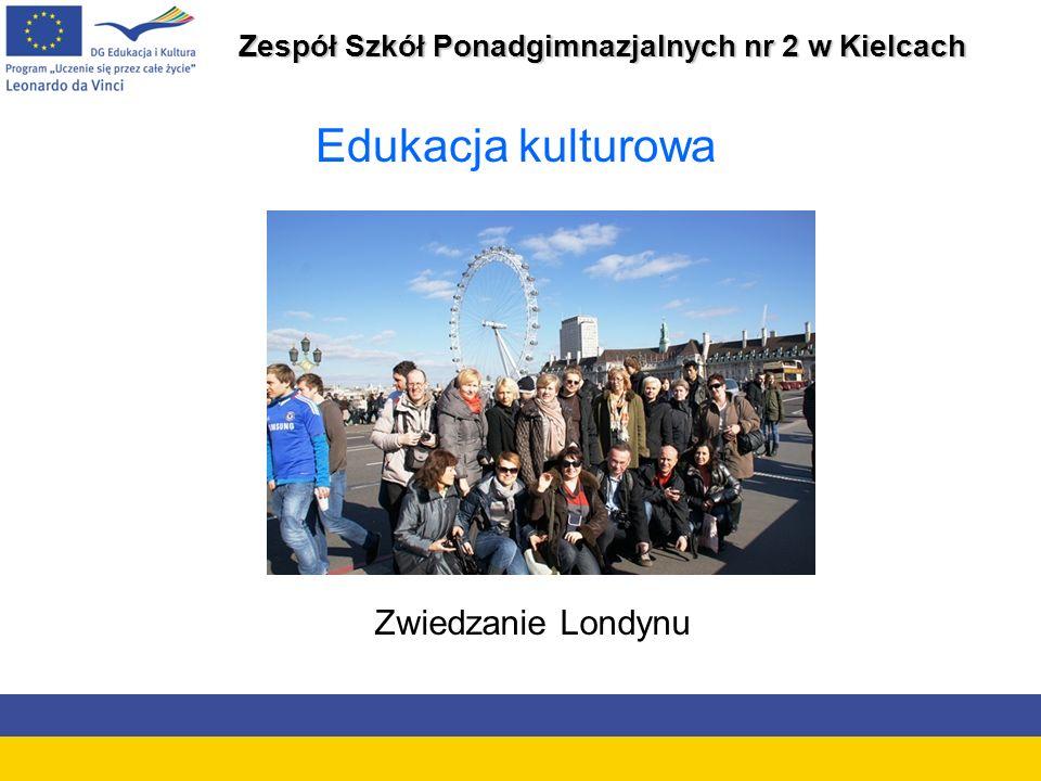 Zespół Szkół Ponadgimnazjalnych nr 2 w Kielcach Edukacja kulturowa Zwiedzanie Londynu