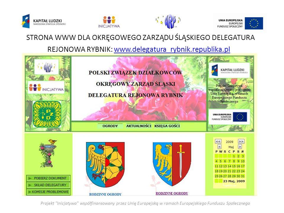 STRONA WWW DLA OKRĘGOWEGO ZARZĄDU ŚLĄSKIEGO DELEGATURA REJONOWA RYBNIK: www.delegatura_rybnik.republika.plwww.delegatura_rybnik.republika.pl