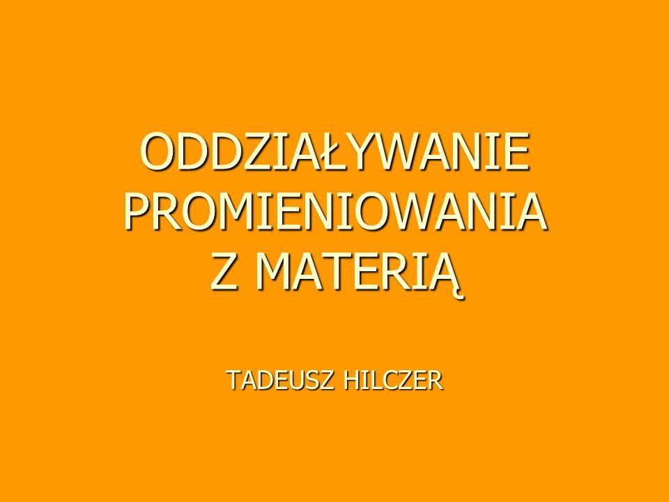 Tadeusz Hilczer - Oddziaływanie (wykład monograficzny) 72 Jonizacja w polu E