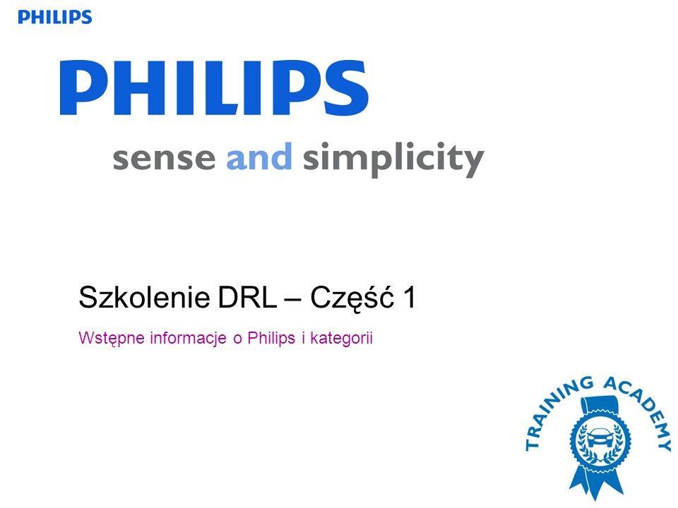Szkolenie DRL – Część 1 Wstępne informacje o Philips i kategorii
