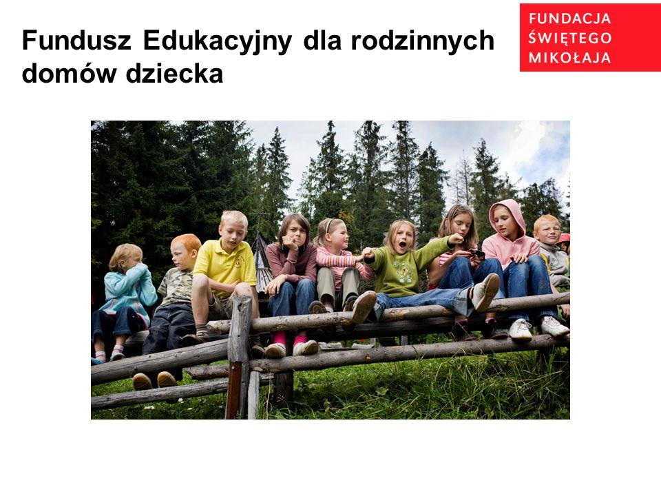 16 Fundusz Edukacyjny dla rodzinnych domów dziecka