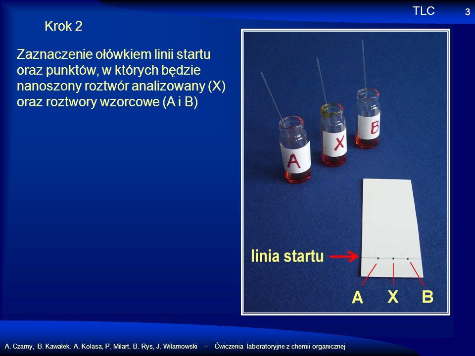 A. Czarny, B. Kawałek, A. Kolasa, P. Milart, B. Rys, J. Wilamowski - Ćwiczenia laboratoryjne z chemii organicznej 3 Krok 2 Zaznaczenie ołówkiem linii