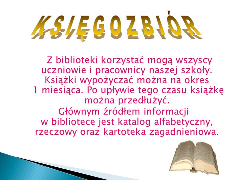 Z biblioteki korzystać mogą wszyscy uczniowie i pracownicy naszej szkoły. Książki wypożyczać można na okres 1 miesiąca. Po upływie tego czasu książkę