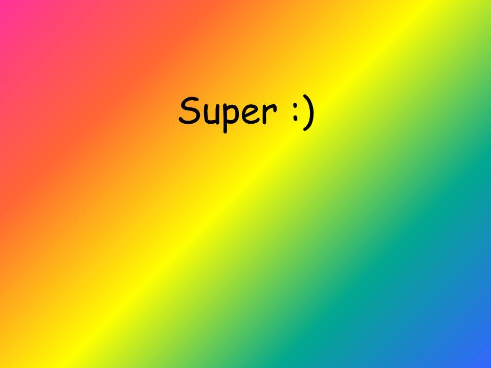 Super :)