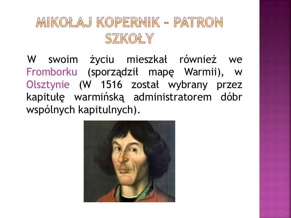 W swoim życiu mieszkał również we Fromborku (sporządził mapę Warmii), w Olsztynie (W 1516 został wybrany przez kapitułę warmińską administratorem dóbr