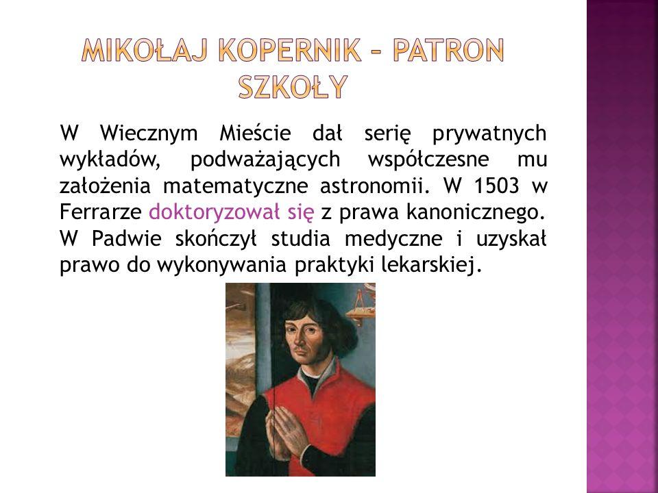W Wiecznym Mieście dał serię prywatnych wykładów, podważających współczesne mu założenia matematyczne astronomii. W 1503 w Ferrarze doktoryzował się z