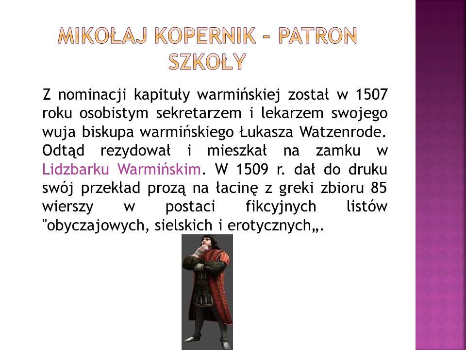 Z nominacji kapituły warmińskiej został w 1507 roku osobistym sekretarzem i lekarzem swojego wuja biskupa warmińskiego Łukasza Watzenrode. Odtąd rezyd