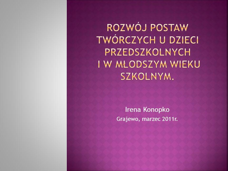 Irena Konopko Grajewo, marzec 2011r.