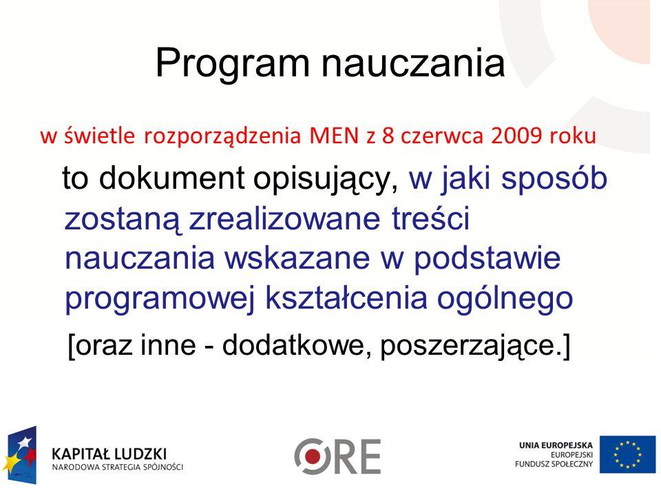 Program nauczania w świetle rozporządzenia MEN z 8 czerwca 2009 roku to dokument opisujący, w jaki sposób zostaną zrealizowane treści nauczania wskaza