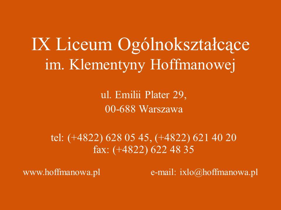 IX Liceum Ogólnokształcące im.Klementyny Hoffmanowej ul.