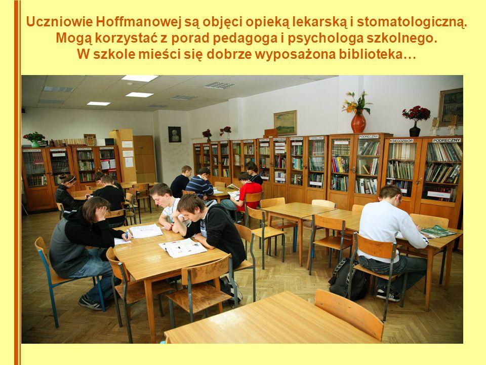 Uczniowie Hoffmanowej są objęci opieką lekarską i stomatologiczną.