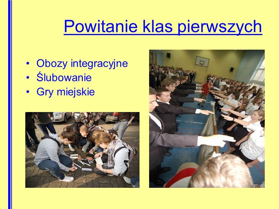 Obozy integracyjne Ślubowanie Gry miejskie Powitanie klas pierwszych