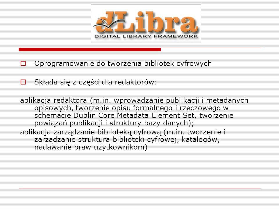 dLibra Oprogramowanie Tworzone w Poznańskim Centrum Superkomputerowo-Sieciowym W 2002 roku została uruchomiona pierwsza publicznie dostępna biblioteka cyfrowa oparta na oprogramowaniu dLibra – Wielkopolska Biblioteka Cyfrowa Utworzenie sieci PIONIER – Polski Internet Optyczny Obecnie 36 bibliotek cyfrowych w sieci PIONIER Wykorzystanie otwartych formatów i protokołów – np.