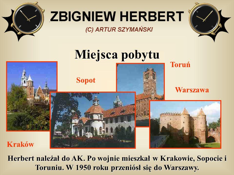 Miejsca pobytu Herbert należał do AK. Po wojnie mieszkał w Krakowie, Sopocie i Toruniu. W 1950 roku przeniósł się do Warszawy. Kraków Sopot Toruń Wars