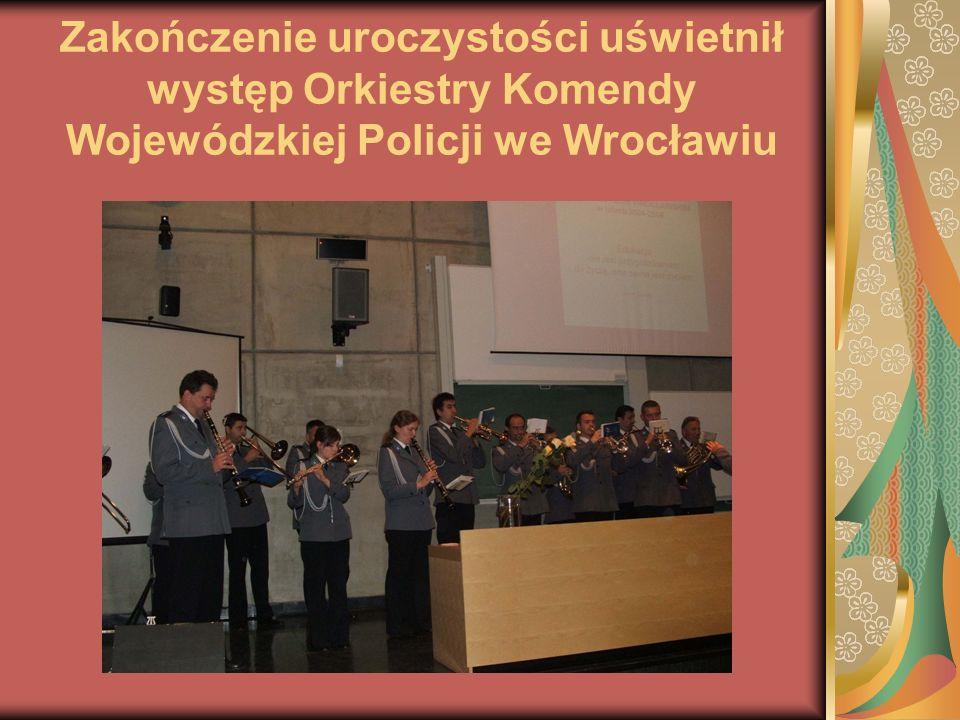 Zakończenie uroczystości uświetnił występ Orkiestry Komendy Wojewódzkiej Policji we Wrocławiu