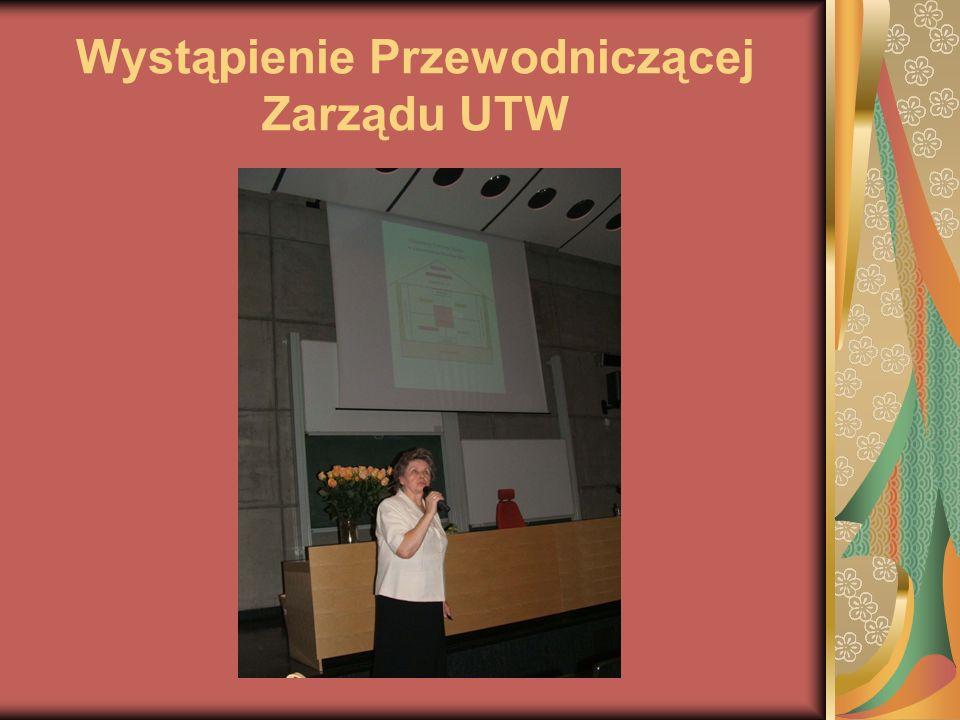 Następnie Rada Naukowa UTW w składzie: dr Walentyna Wnuk Przewodnicząca Rady Naukowej prof.