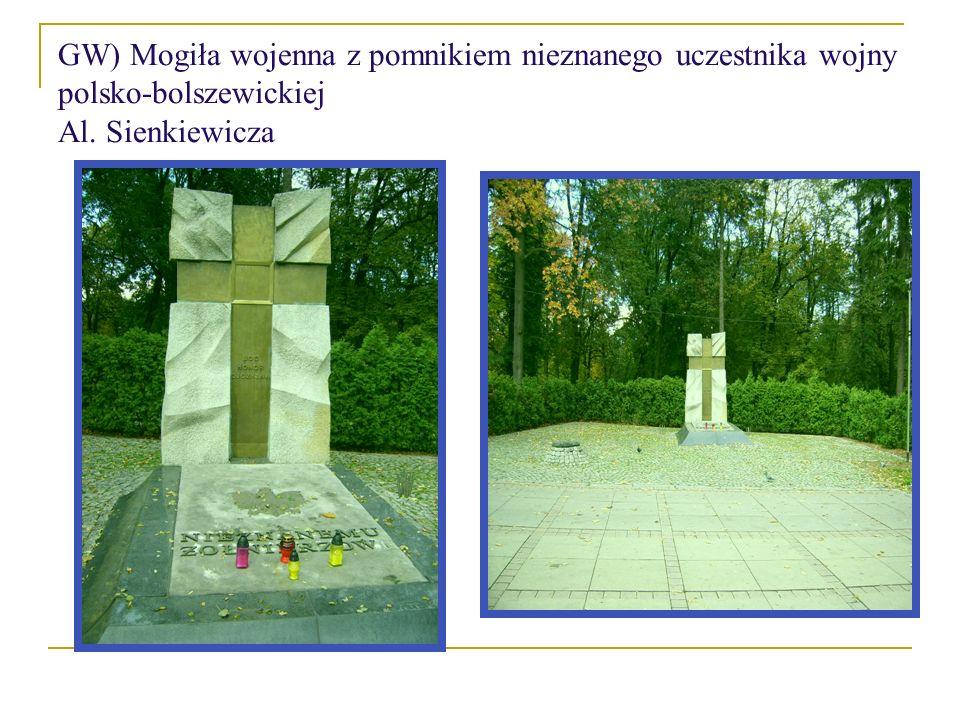 GW) Mogiła wojenna z pomnikiem nieznanego uczestnika wojny polsko-bolszewickiej Al. Sienkiewicza