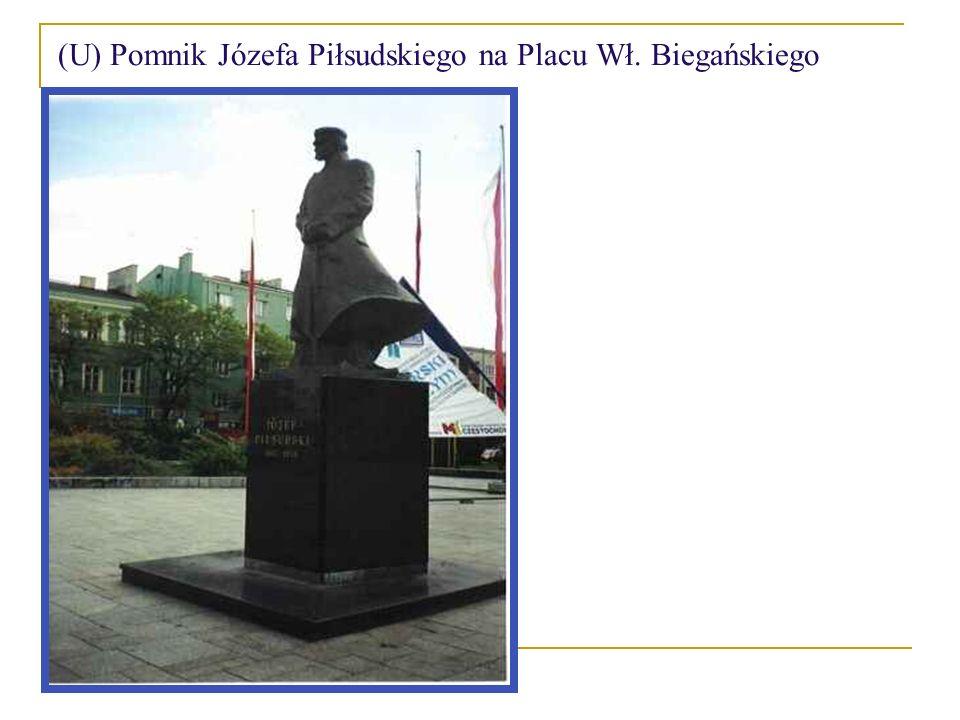 (U) Pomnik Józefa Piłsudskiego na Placu Wł. Biegańskiego