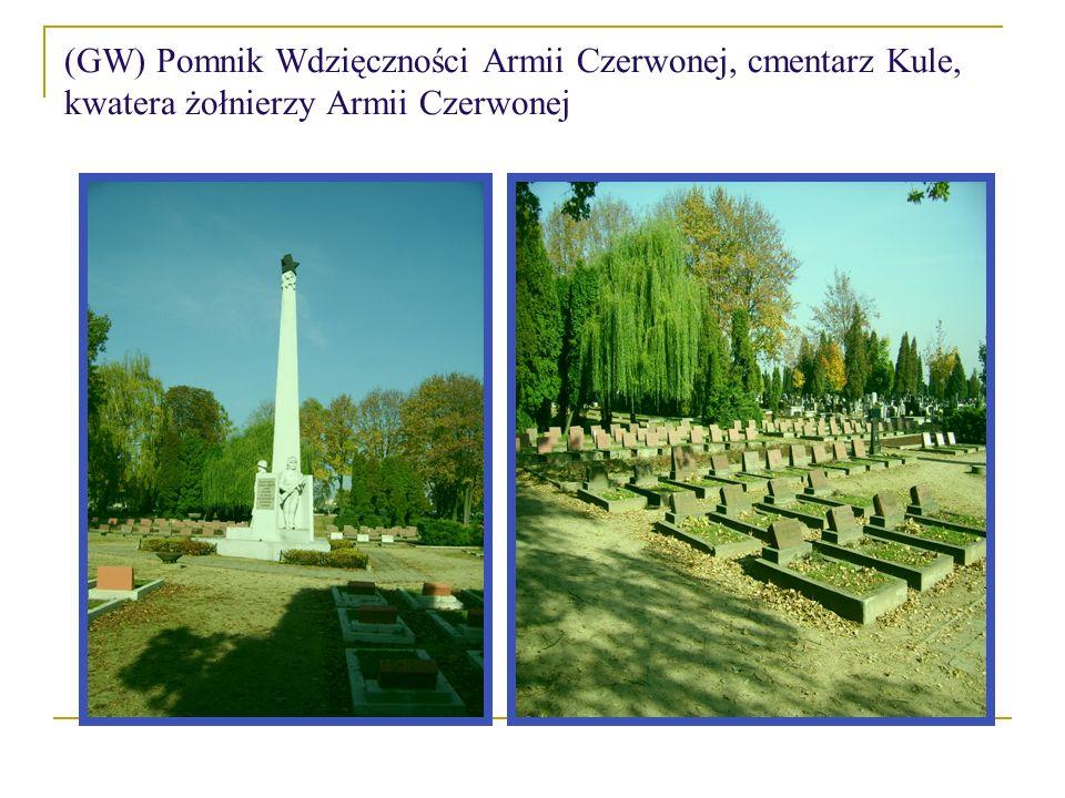 (GW) Pomnik Wdzięczności Armii Czerwonej, cmentarz Kule, kwatera żołnierzy Armii Czerwonej