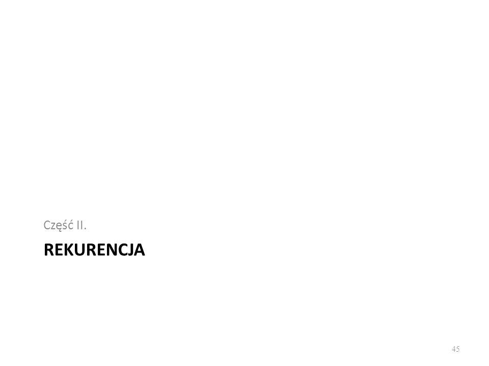 REKURENCJA Część II. 45