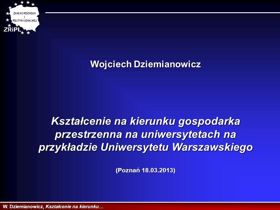 W. Dziemianowicz, Kształcenie na kierunku… Dziękuję za uwagę.