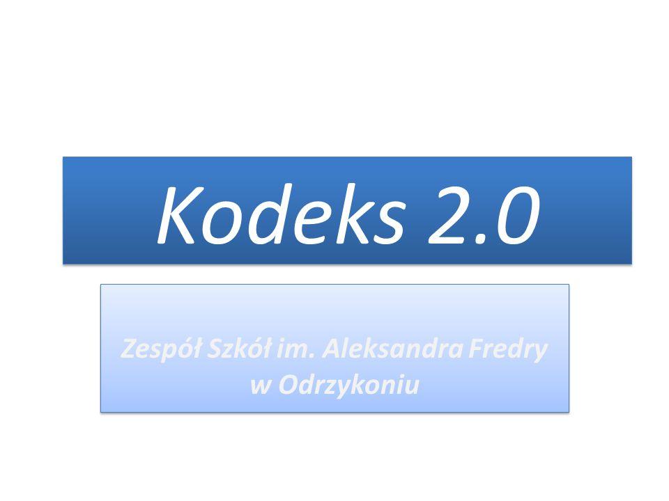 Opracowanie Kodeksu 2.0 Nauczyciele biorący udział w projekcie Szkoła z klasą 2.0 oraz uczniowie klas gimnazjalnych