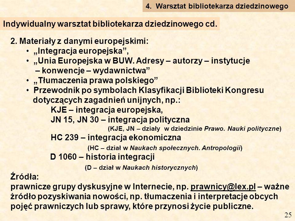 2. Materiały z danymi europejskimi: Integracja europejska, Unia Europejska w BUW.