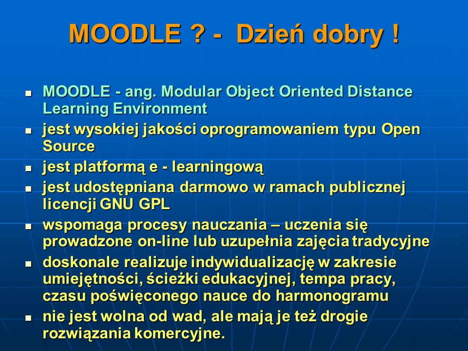 MOODLE .- Dzień dobry . MOODLE - ang.
