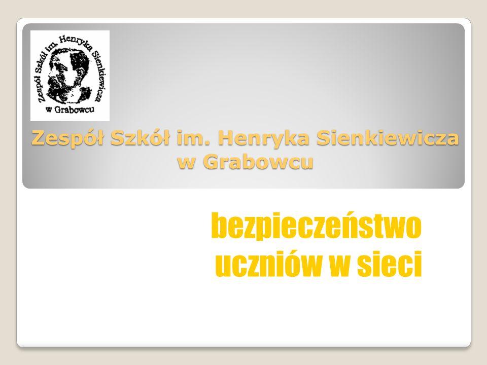 Zespół Szkół im. Henryka Sienkiewicza w Grabowcu bezpieczeństwo uczniów w sieci