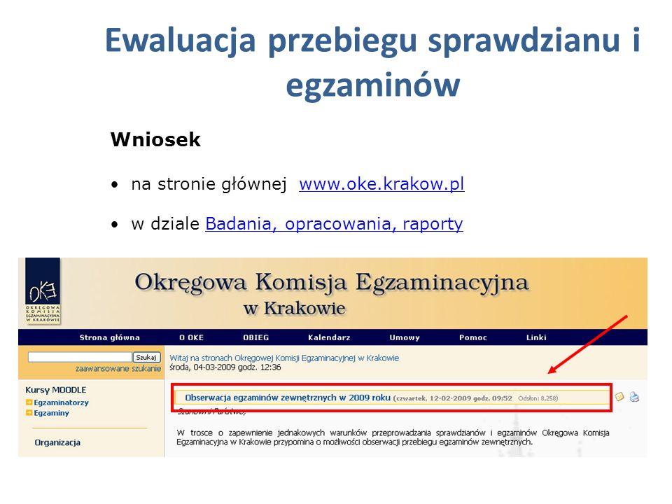 Wniosek na stronie głównej www.oke.krakow.plwww.oke.krakow.pl w dziale Badania, opracowania, raportyBadania, opracowania, raporty