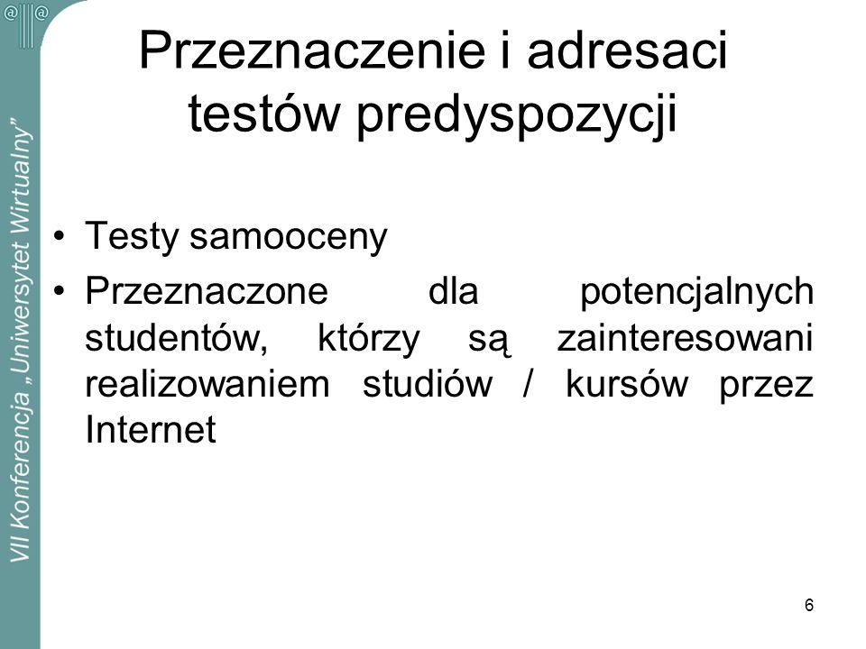7 Typy testów Testy jednokrotnego wyboru (wybór 1 odpowiedzi z 2 lub 3 podanych) Testy wielokrotnego wyboru Testy uzupełniania